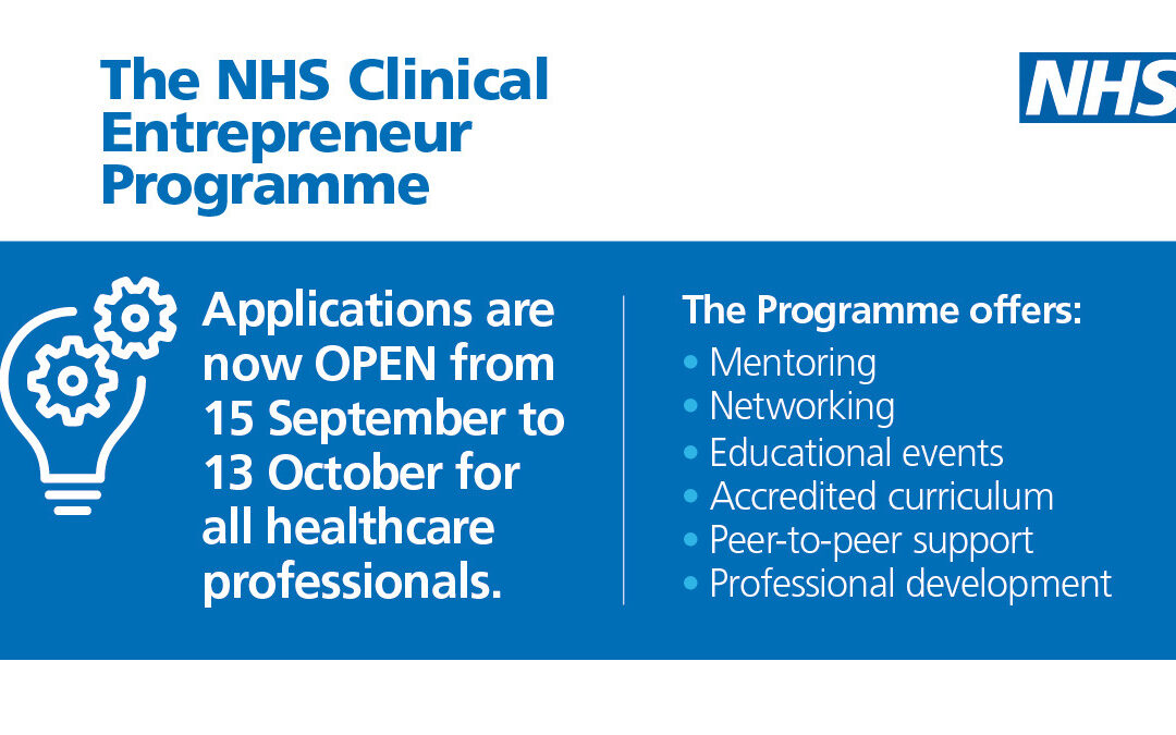 Clinical Entrepreneur Programme – Applications Process Open